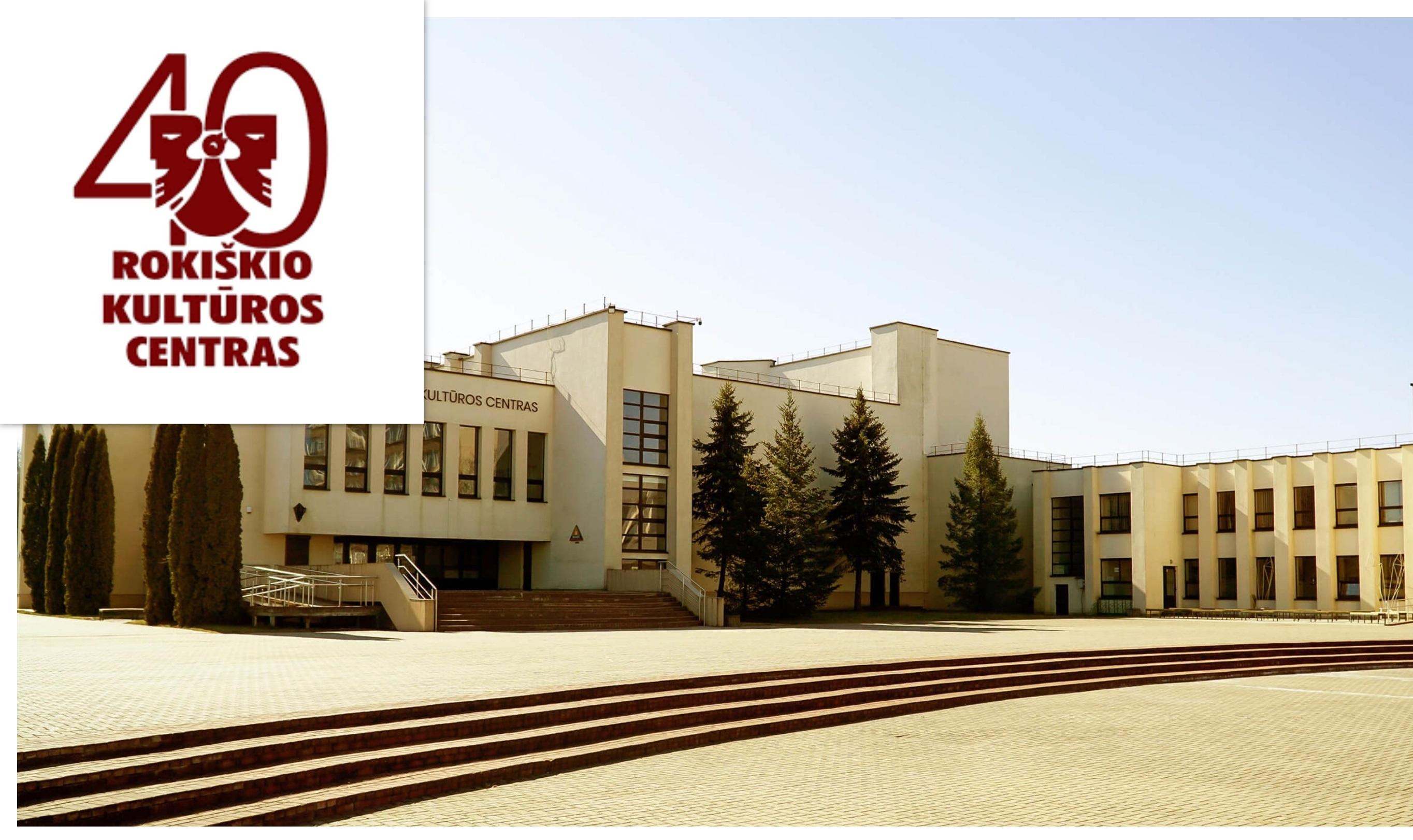 Rokiškio kultūros centro 40 metų jubiliejus