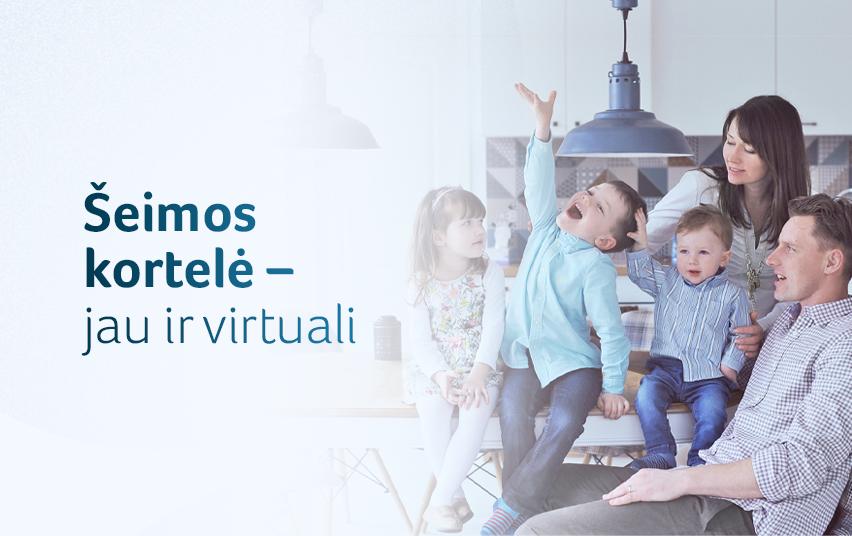 Norime pasidžiaugti naujiena – jau veikia virtuali Šeimos kortelė, todėl jos nereikės laukti 30 dienų, o savo įrenginyje galės turėti kiekvienas šeimos narys
