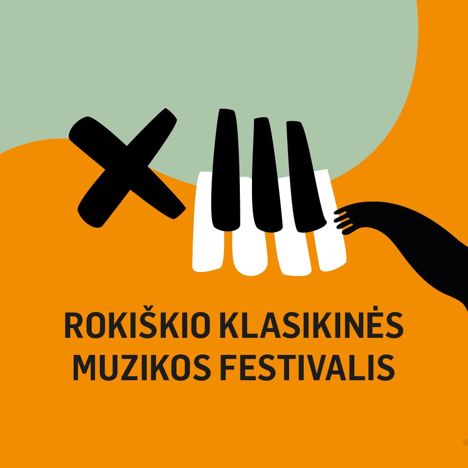 """XIII """"Rokiškio klasikinės muzikos festivalis"""""""