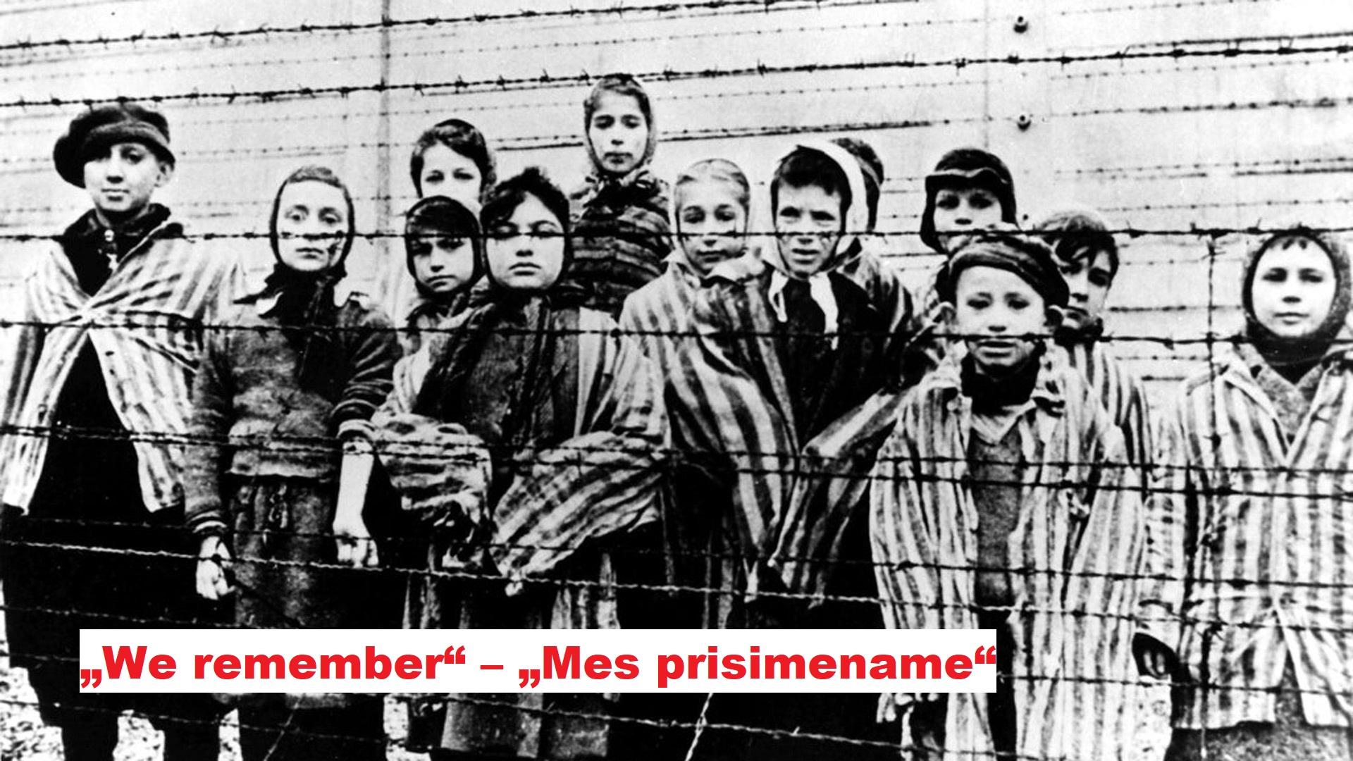 Sausio 27-ąją prisiminkime Holokausto aukas