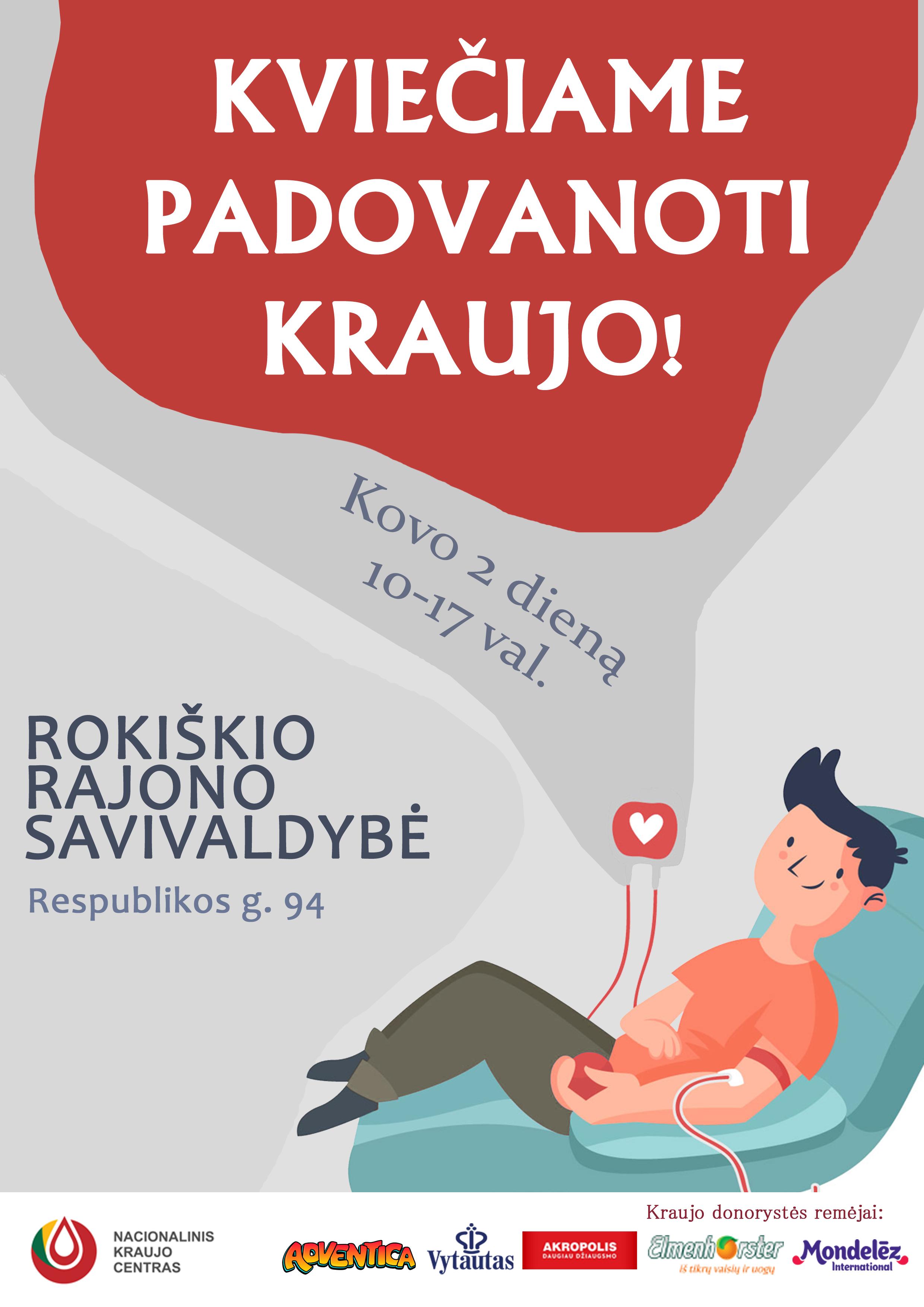 Kraujo donorystės akcija Rokiškio rajono savivaldybėje Kovo 2 d., antradienį, nuo 10 iki 17 val.
