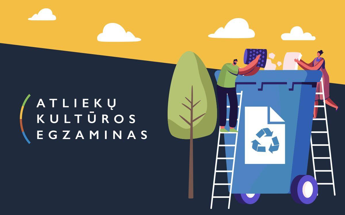 """Netrukus startuos """"Atliekų kultūros"""" egzaminas: meskite iššūkį sau"""