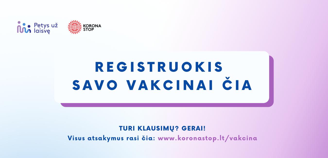 Lietuvoje startuoja viena registracijos vakcinacijai platforma