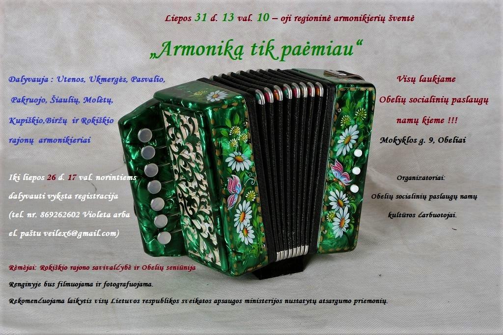 """10-oji regioninė armonikierių šventė ,, Armoniką tik paėmiau"""""""