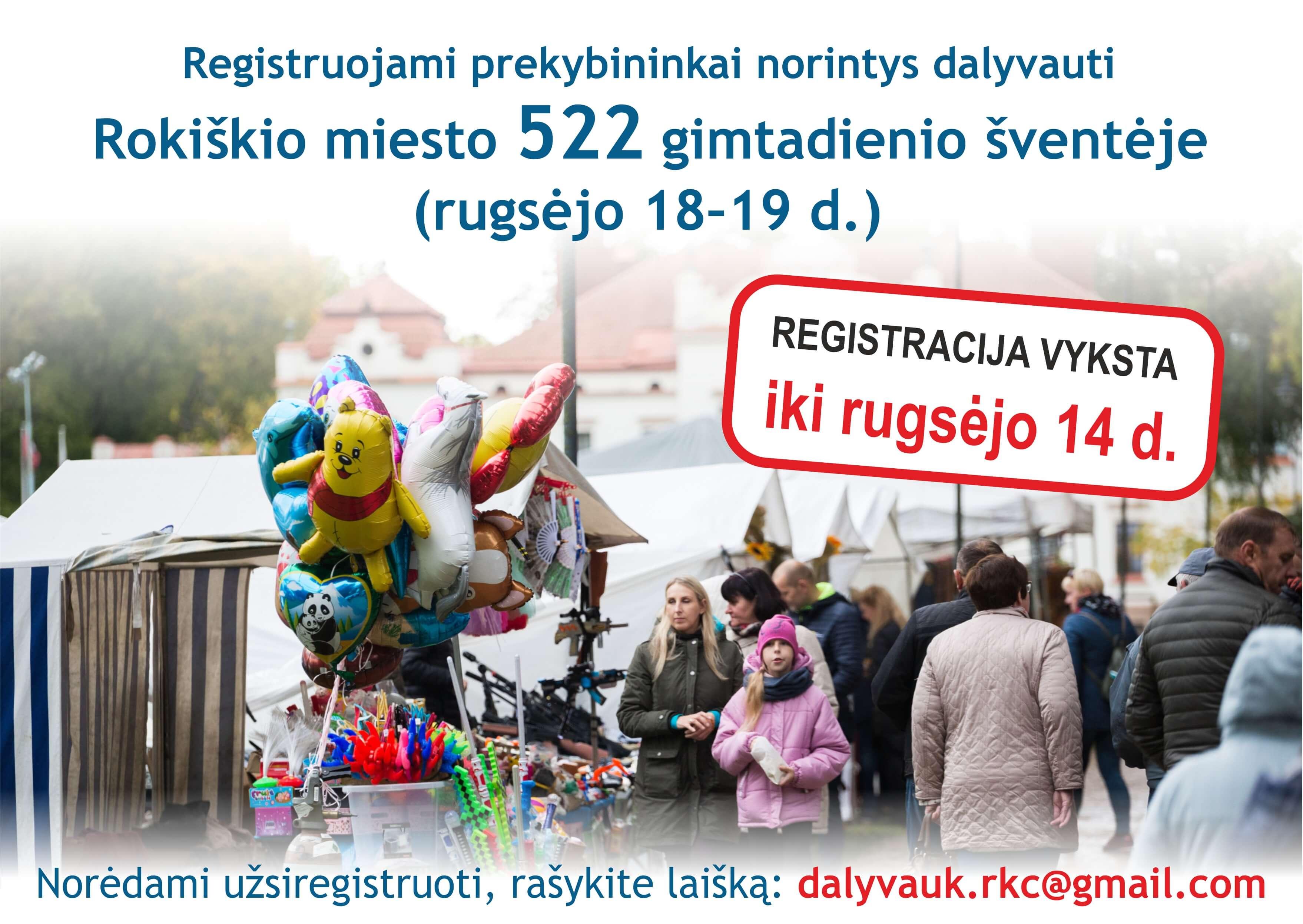 Registruojami prekybininkai, norintys dalyvauti Rokiškio miesto 522-ojo gimtadienio šventėje (rugsėjo 18–19 d.)
