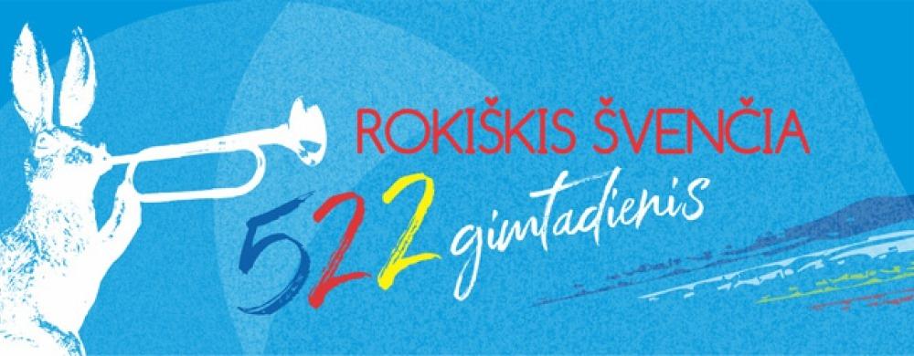 Rokiškio miesto 522 gimtadienis jau visai netrukus!